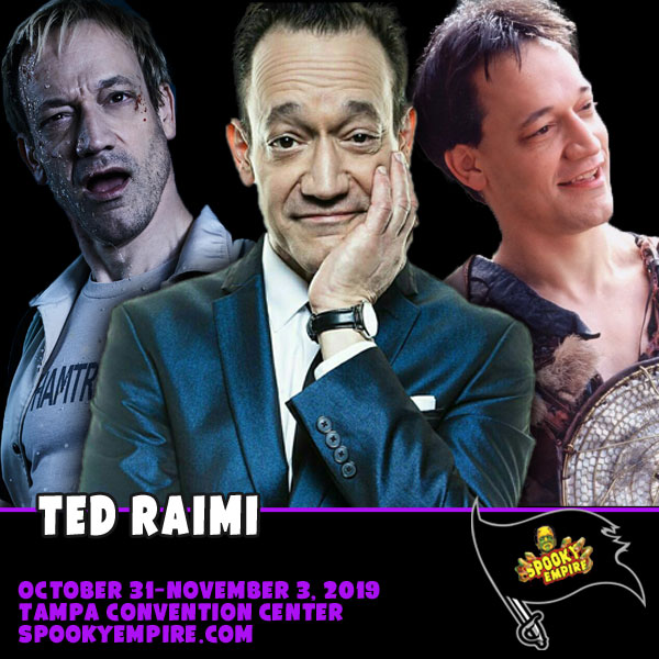 Ted Raimi joins us at Spooky Empire in Tampa!