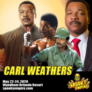 Meet the One & Only CARL WEATHERS at Spooky Empire this May!