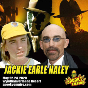 JACKIE EARLE HALEY joins Spooky Empire for the first time ever!