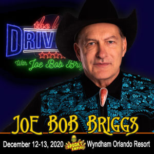 Joe Bob Briggs Added To Our Pop Up Event!
