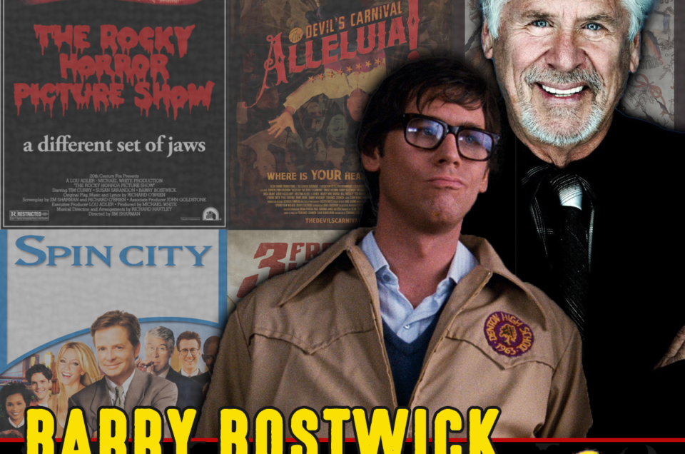 The Next Best Thing To A Time Warp…Barry Bostwick!